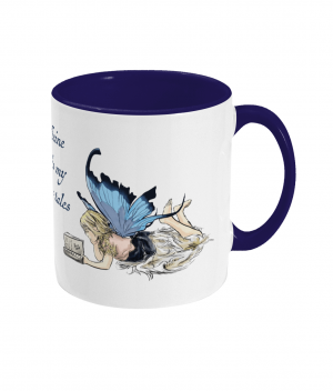 Caffeine Fuels Fairy Tales Two Tone Mug Cobalt Blue Right side
